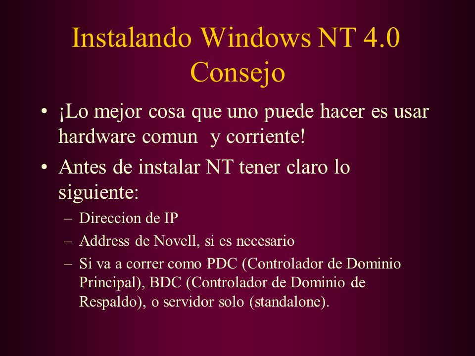 Instalando Windows NT 4.0 Consejo