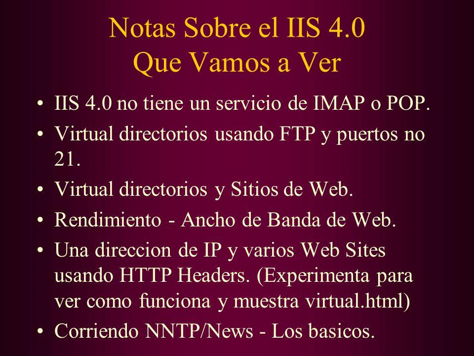 Notas Sobre el IIS 4.0 Que Vamos a Ver