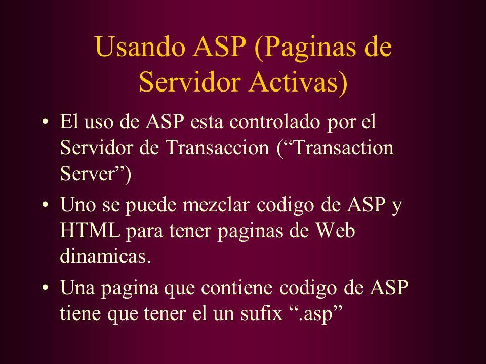 Usando ASP (Paginas de Servidor Activas)