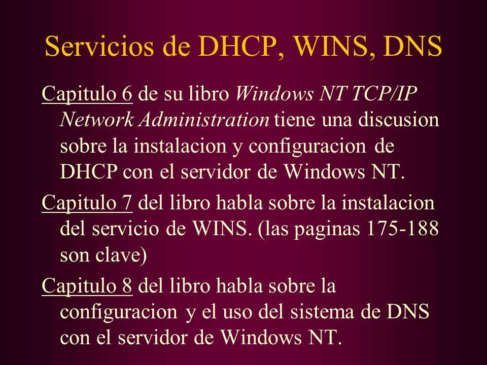 Servicios de DHCP, WINS, DNS