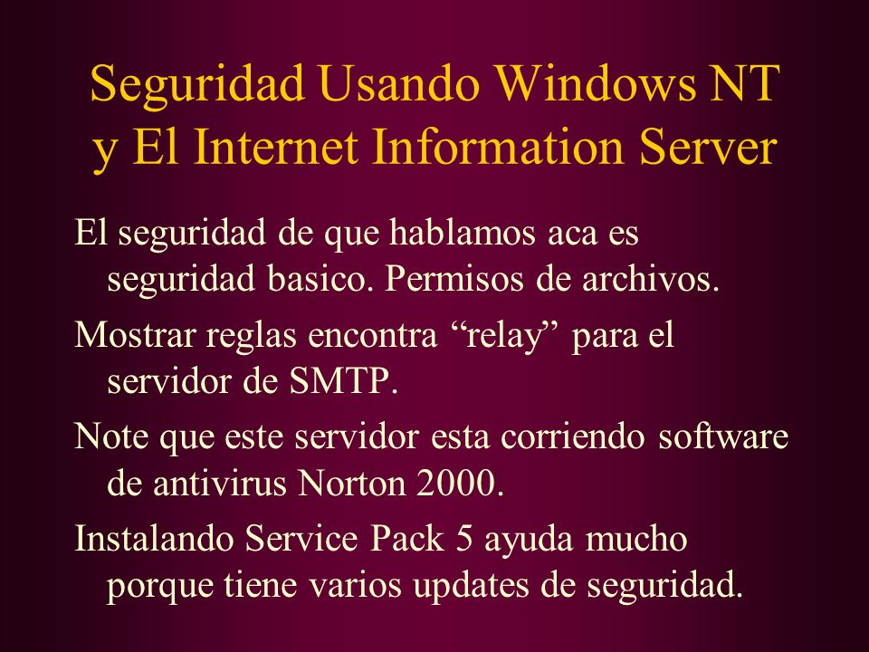 Seguridad Usando Windows NT y El Internet Information Server