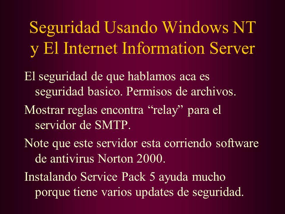 Seguridad Usando Windows NT y El Internet Information Server