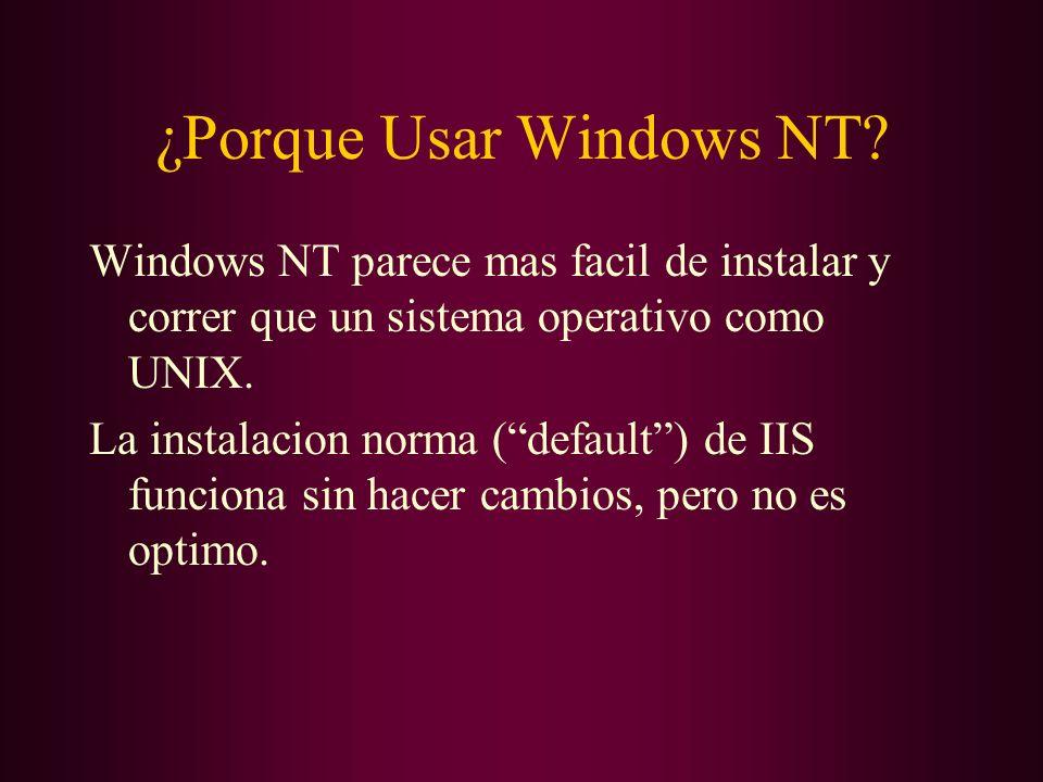 ¿Porque Usar Windows NT