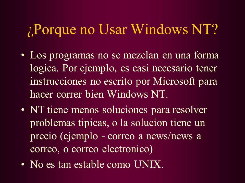 ¿Porque no Usar Windows NT