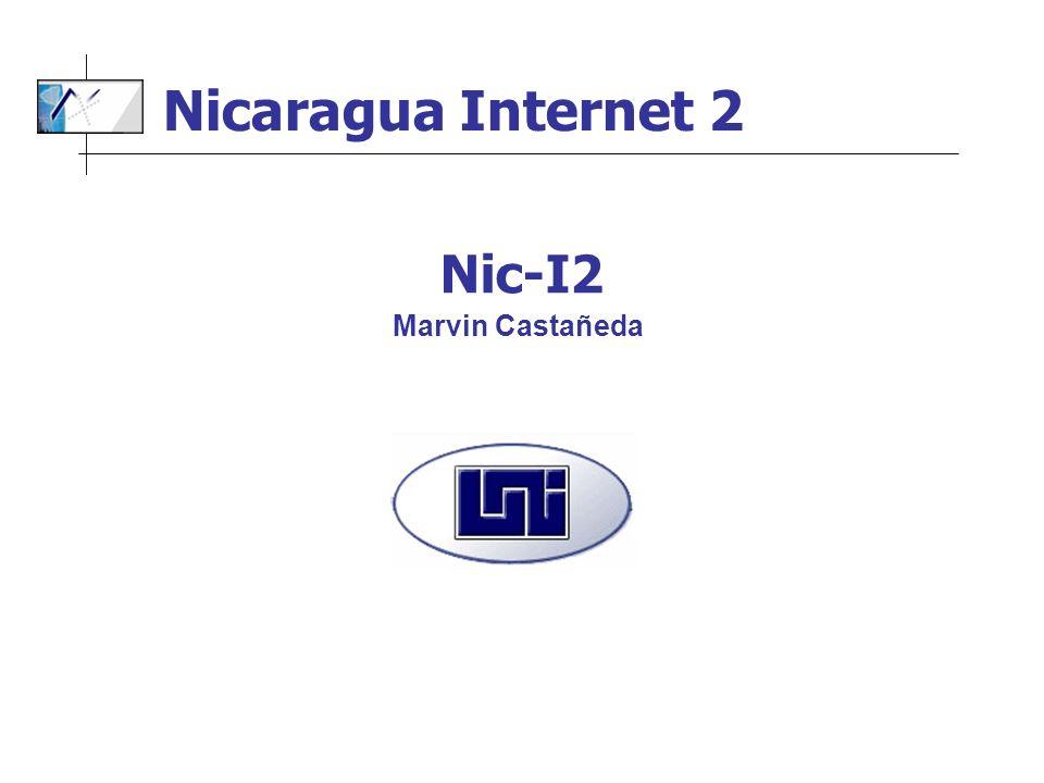 Nicaragua Internet 2 Nic-I2 Marvin Castañeda