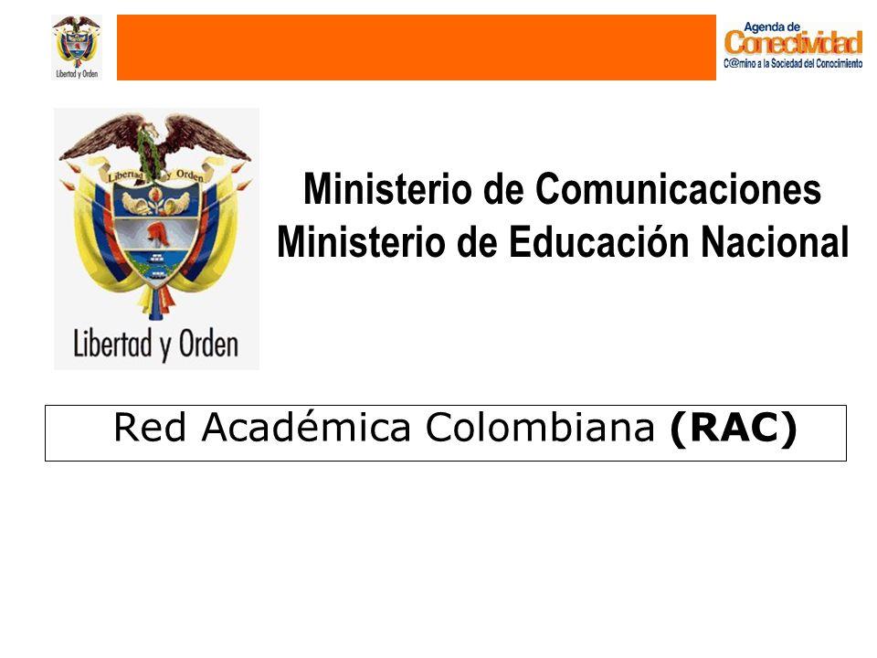 Ministerio de Comunicaciones Ministerio de Educación Nacional