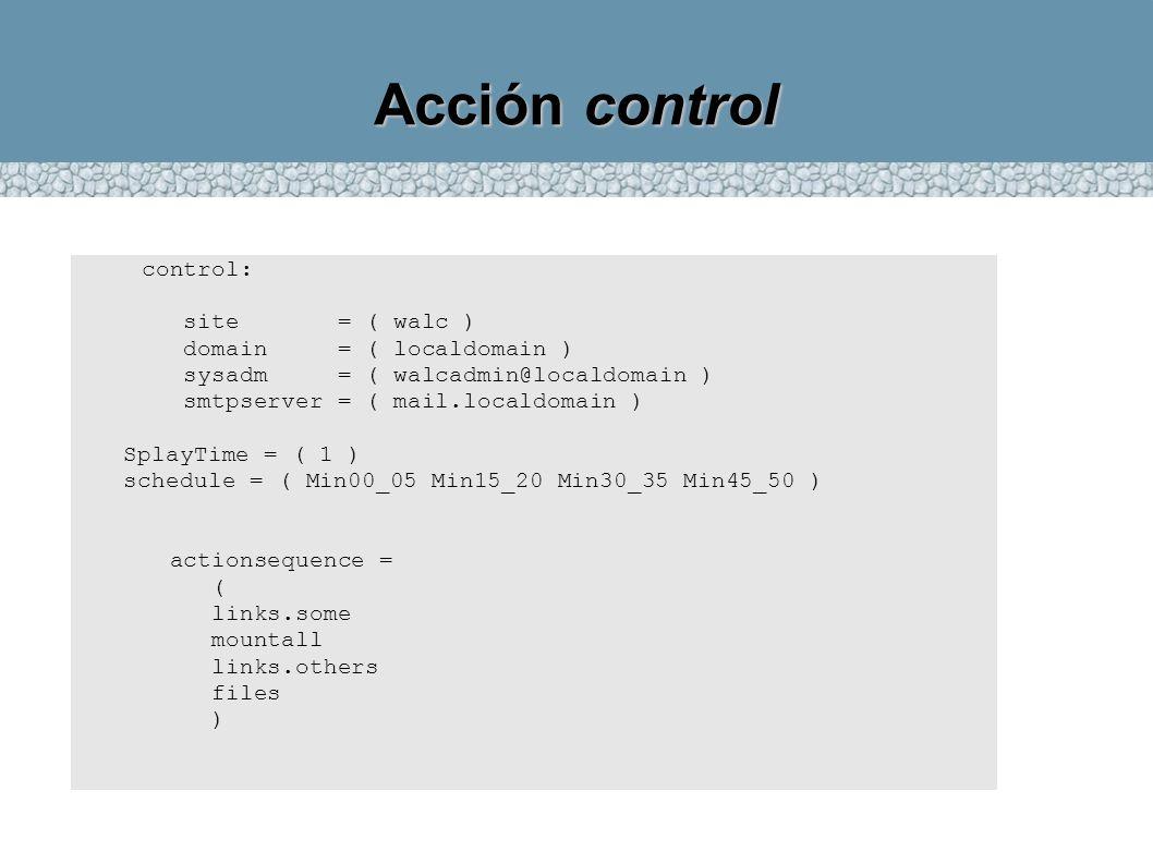 Acción control control: site = ( walc ) domain = ( localdomain )