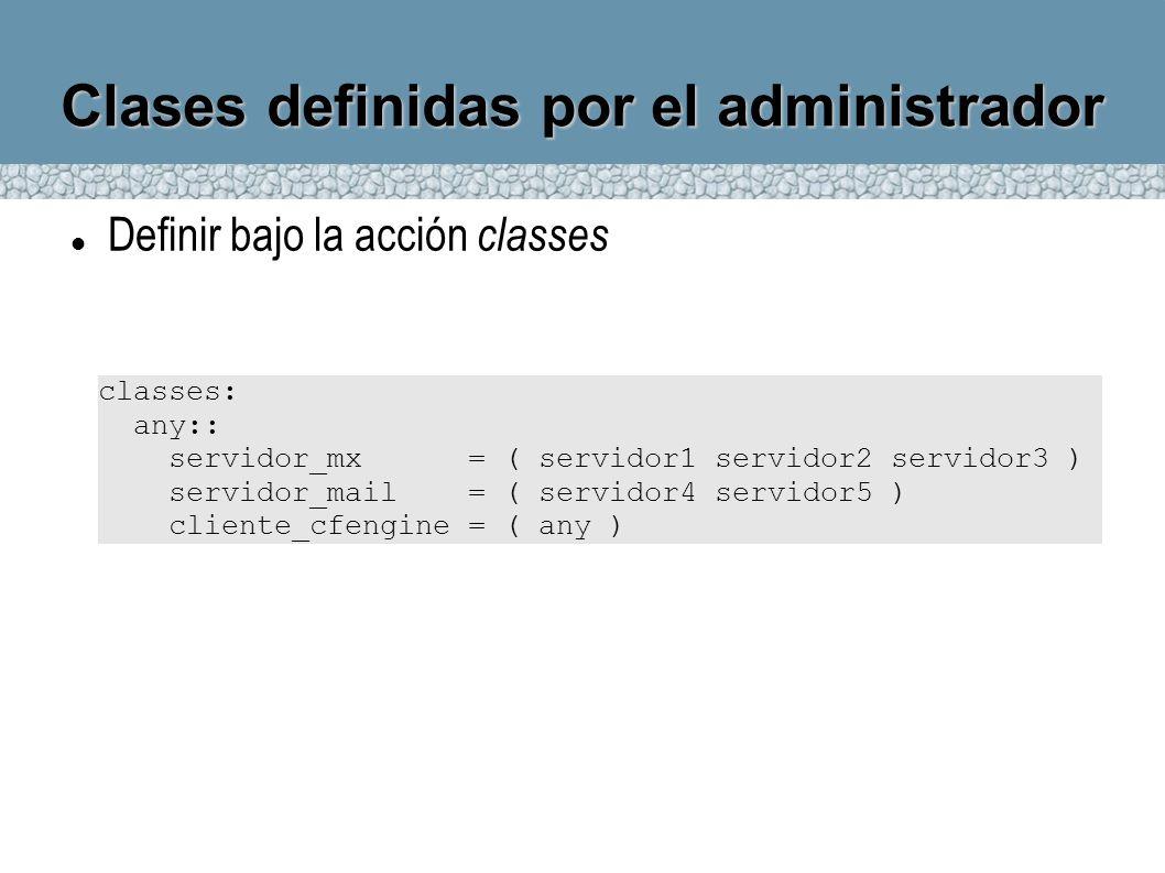 Clases definidas por el administrador