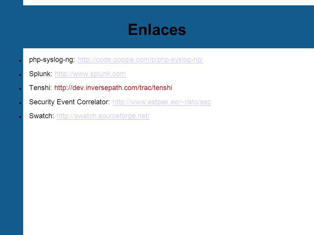 Enlaces php-syslog-ng: http://code.google.com/p/php-syslog-ng/