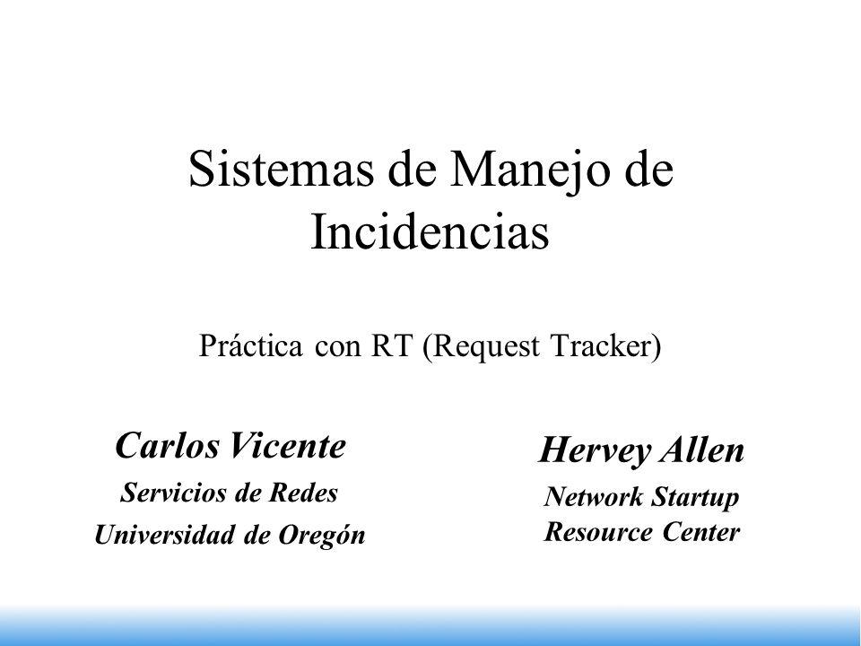 Sistemas de Manejo de Incidencias Práctica con RT (Request Tracker)
