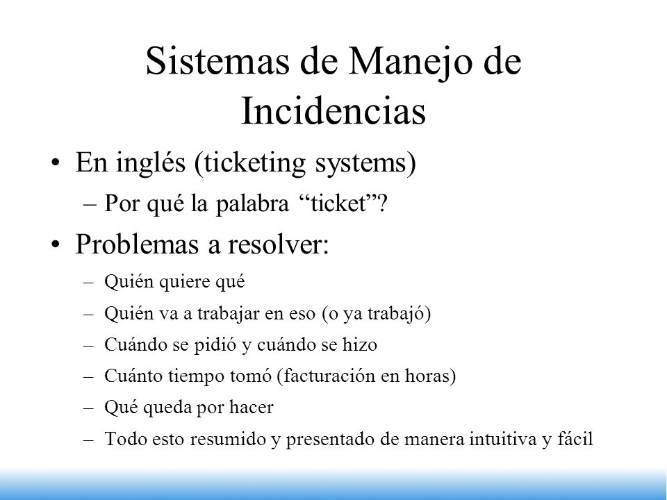 Sistemas de Manejo de Incidencias