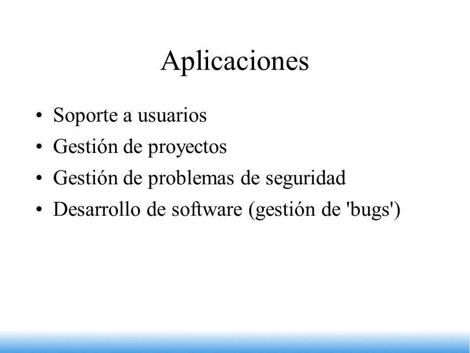 Aplicaciones Soporte a usuarios Gestión de proyectos
