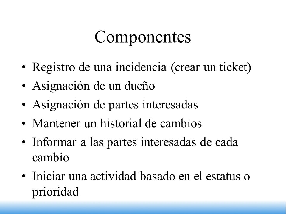 Componentes Registro de una incidencia (crear un ticket)