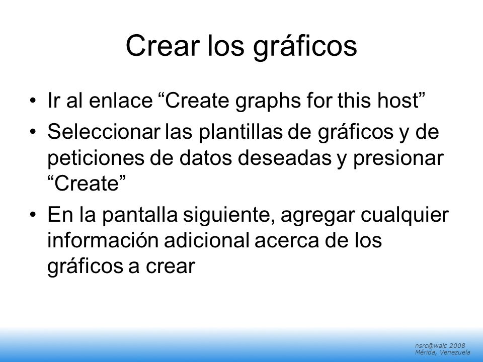 Crear los gráficos Ir al enlace Create graphs for this host