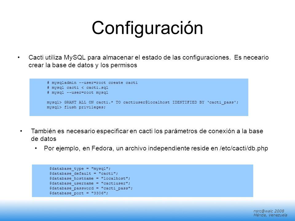 ConfiguraciónCacti utiliza MySQL para almacenar el estado de las configuraciones. Es neceario crear la base de datos y los permisos.