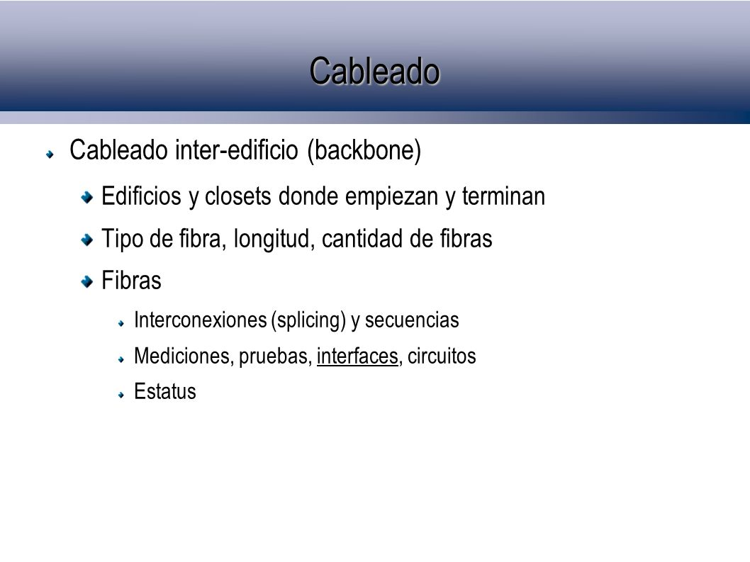 Cableado Cableado inter-edificio (backbone)‏
