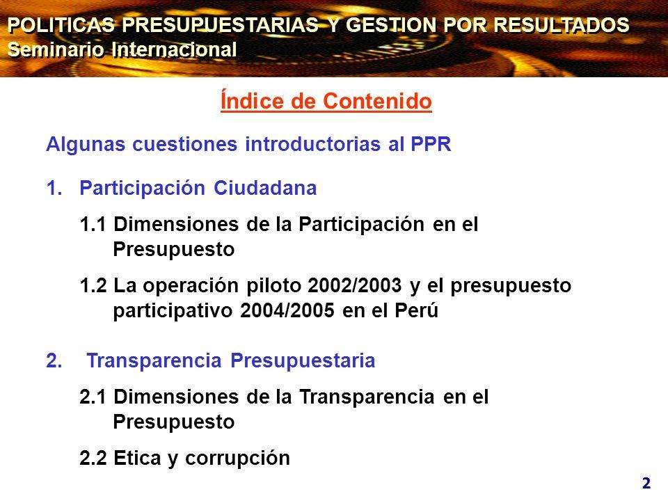 Índice de Contenido POLITICAS PRESUPUESTARIAS Y GESTION POR RESULTADOS