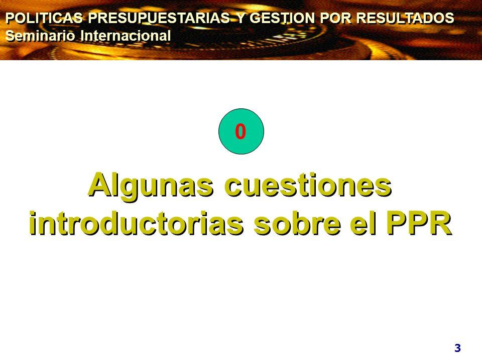 Algunas cuestiones introductorias sobre el PPR