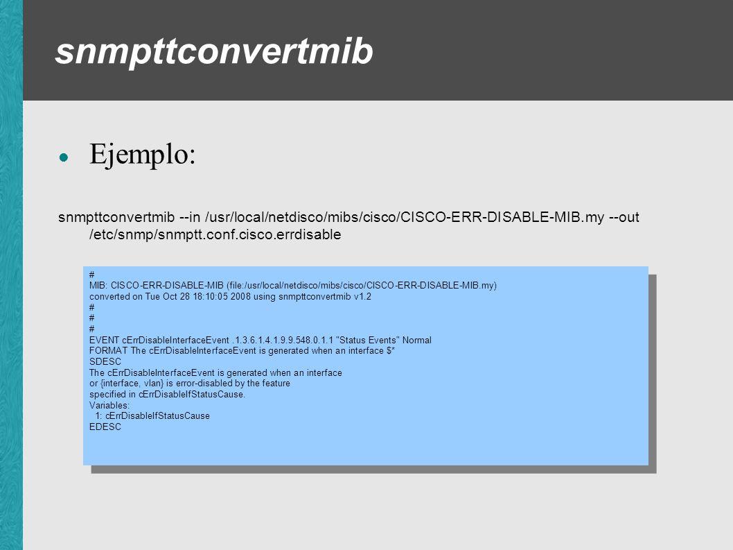 snmpttconvertmib Ejemplo: