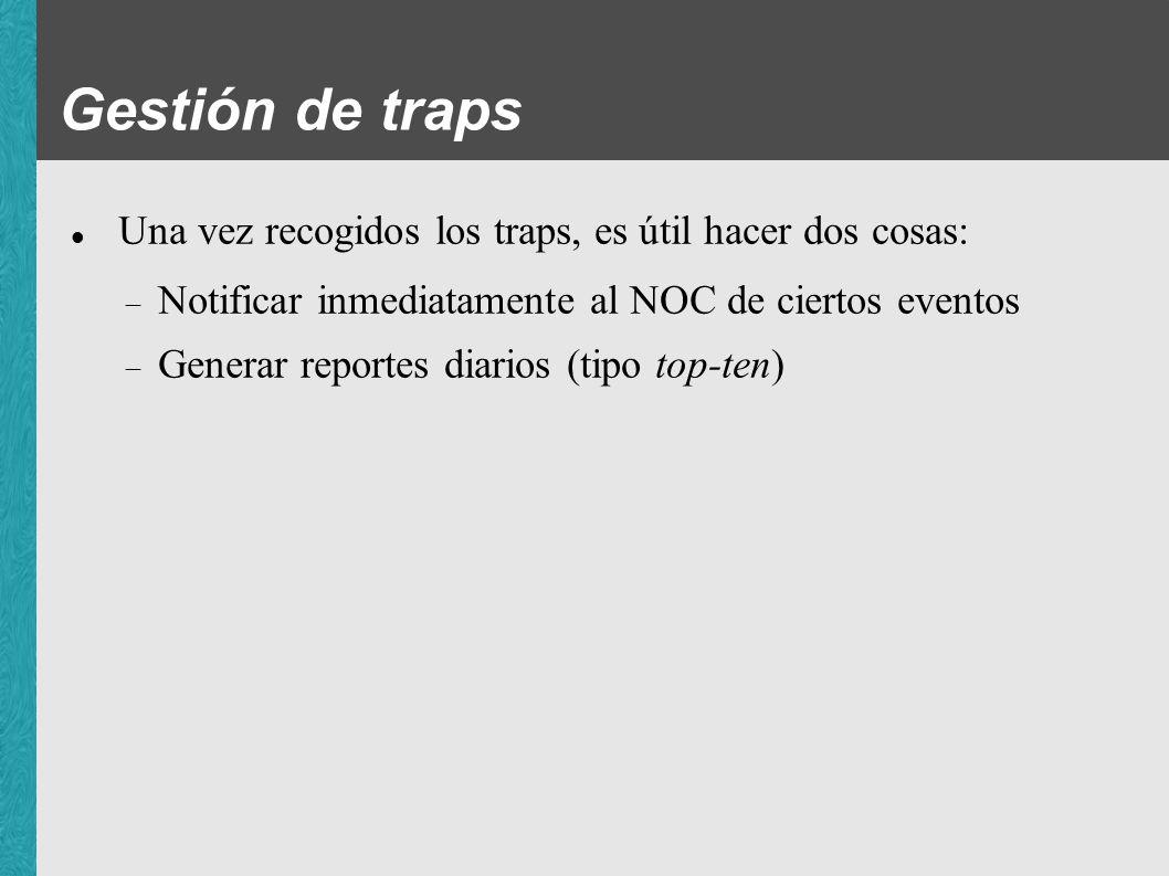 Gestión de traps Una vez recogidos los traps, es útil hacer dos cosas: