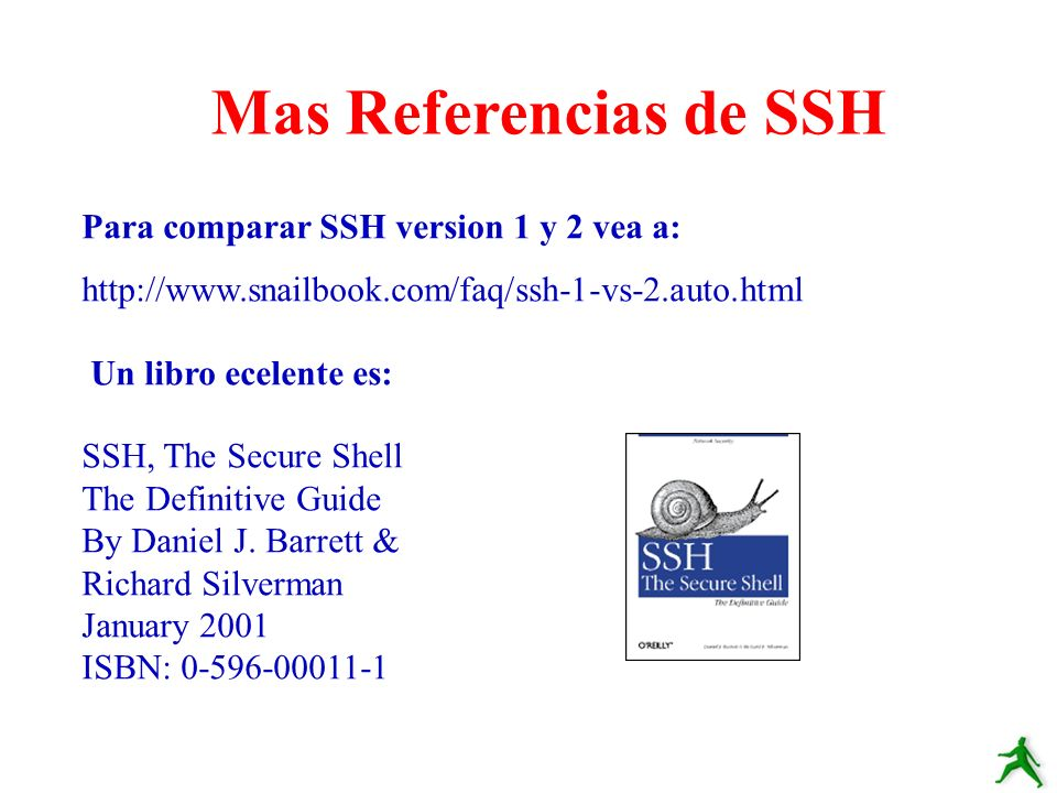 Mas Referencias de SSH Para comparar SSH version 1 y 2 vea a: