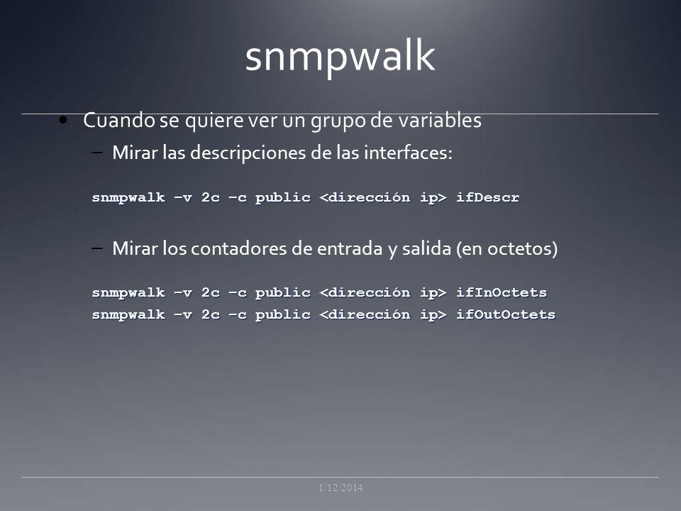 snmpwalk Cuando se quiere ver un grupo de variables