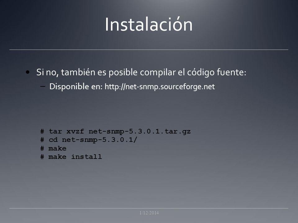 Instalación Si no, también es posible compilar el código fuente: