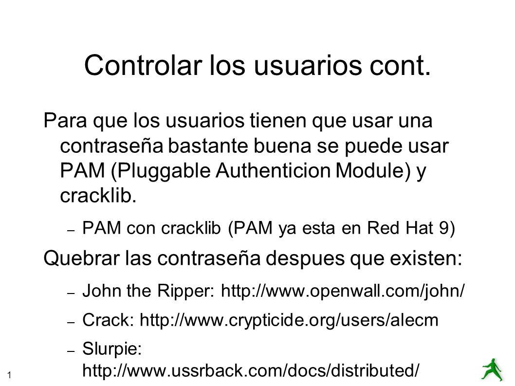 Controlar los usuarios cont.