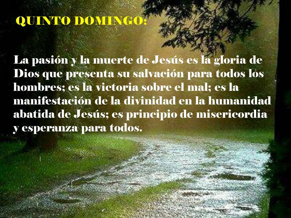 QUINTO DOMINGO: