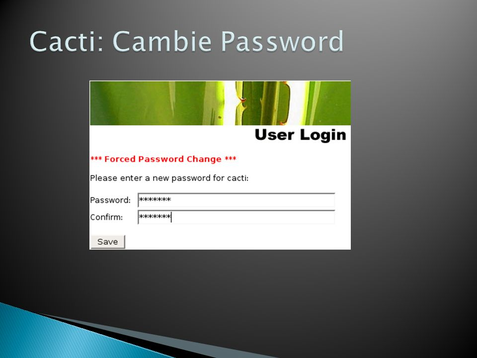 Cacti: Cambie Password