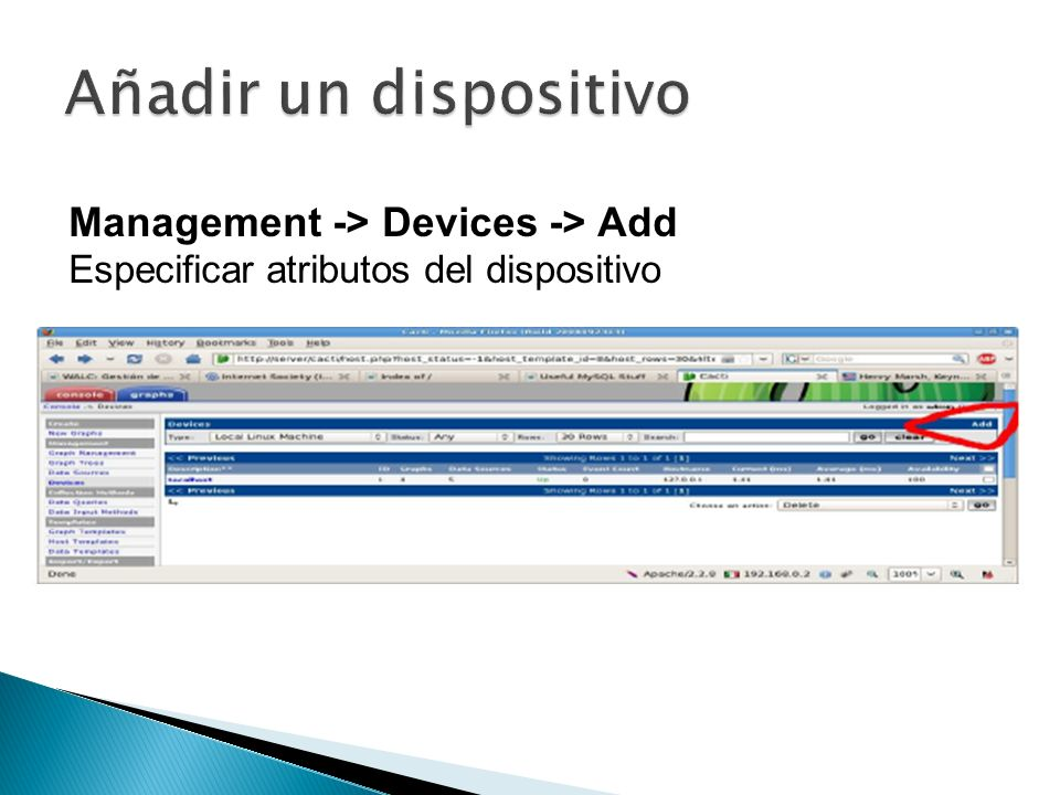 Añadir un dispositivo Management -> Devices -> Add