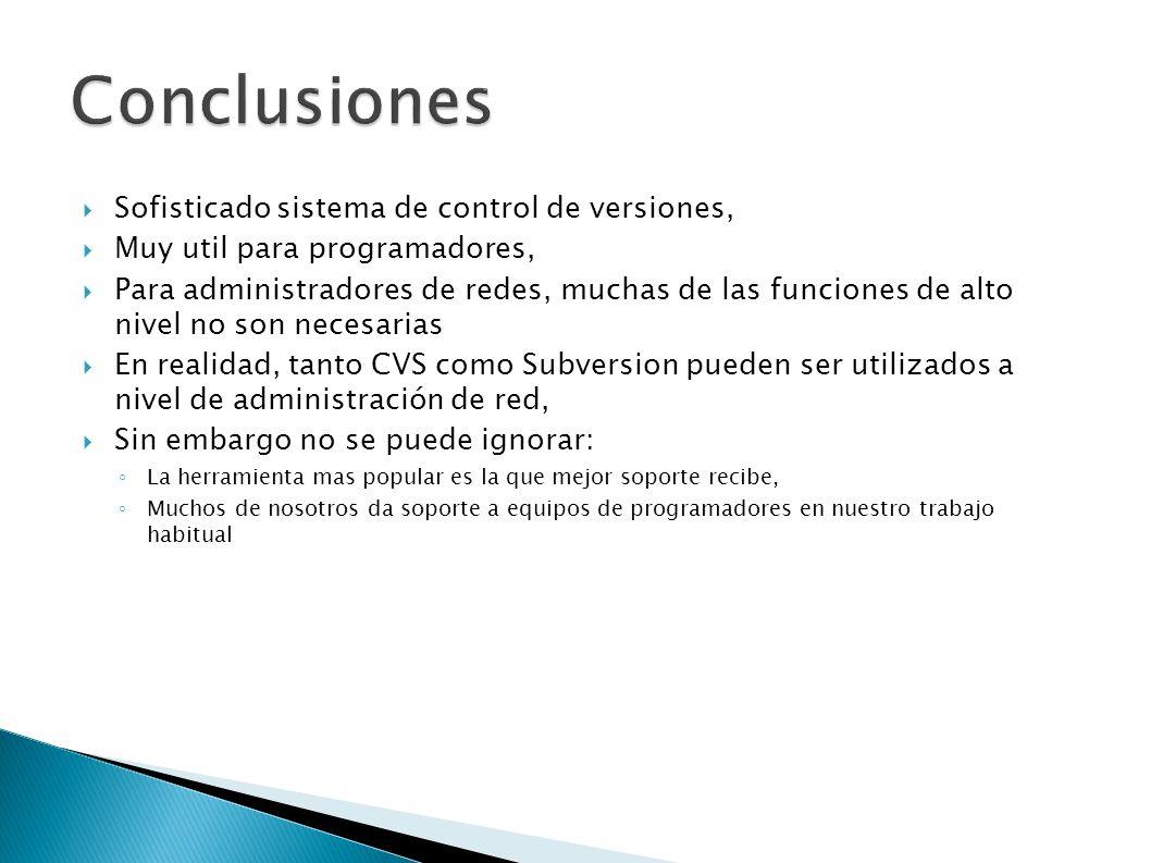 Conclusiones Sofisticado sistema de control de versiones,