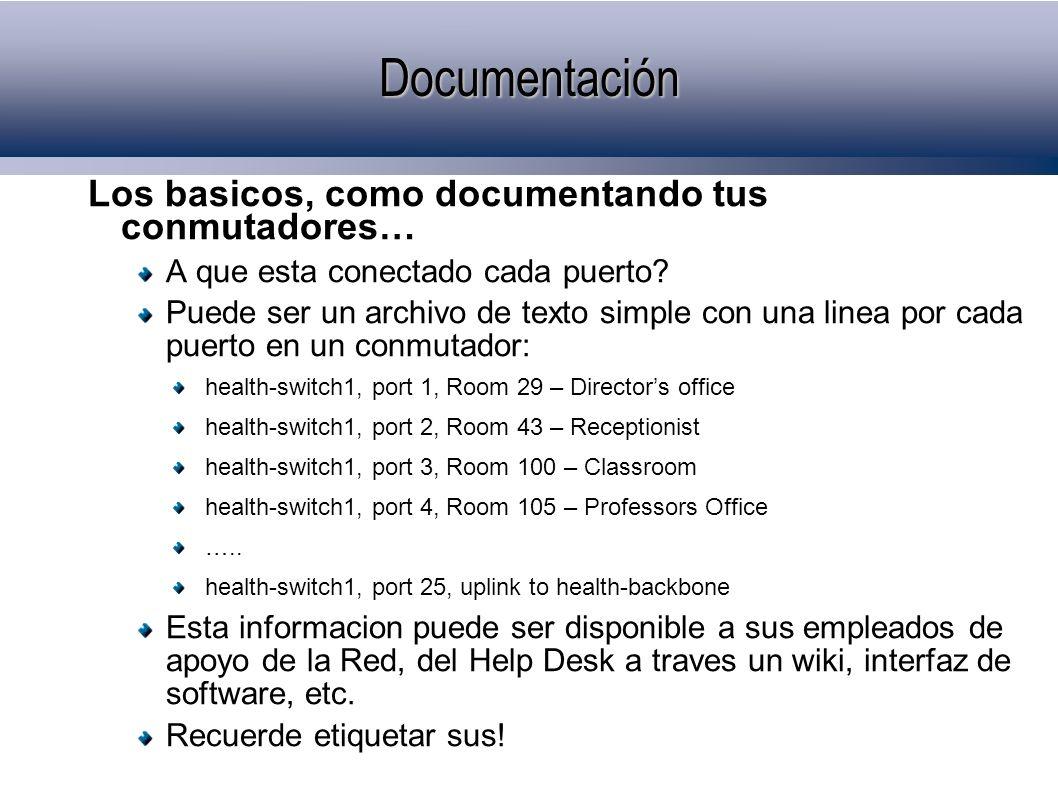 Documentación Los basicos, como documentando tus conmutadores…