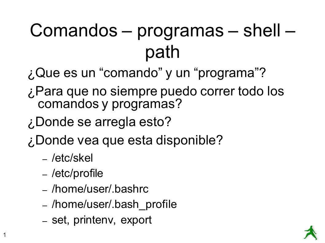 Comandos – programas – shell – path