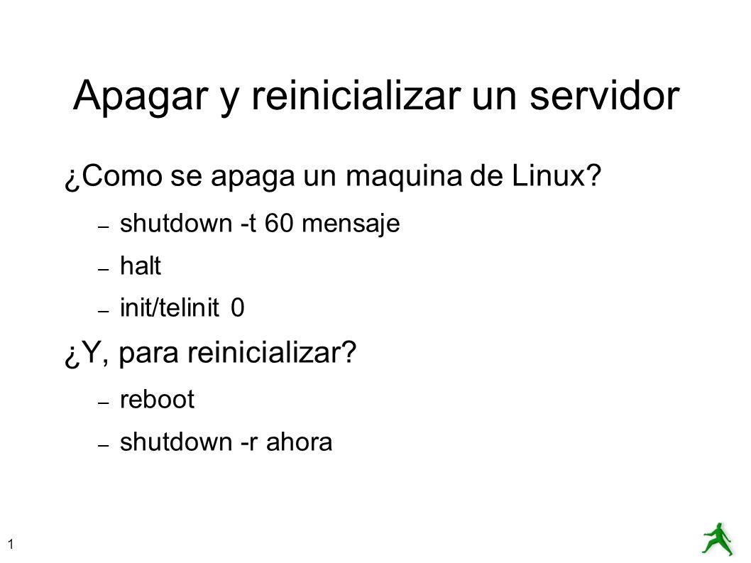 Apagar y reinicializar un servidor