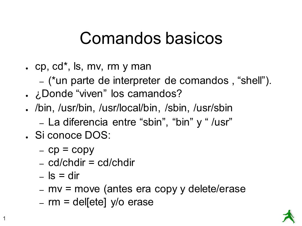 Comandos basicos cp, cd*, ls, mv, rm y man