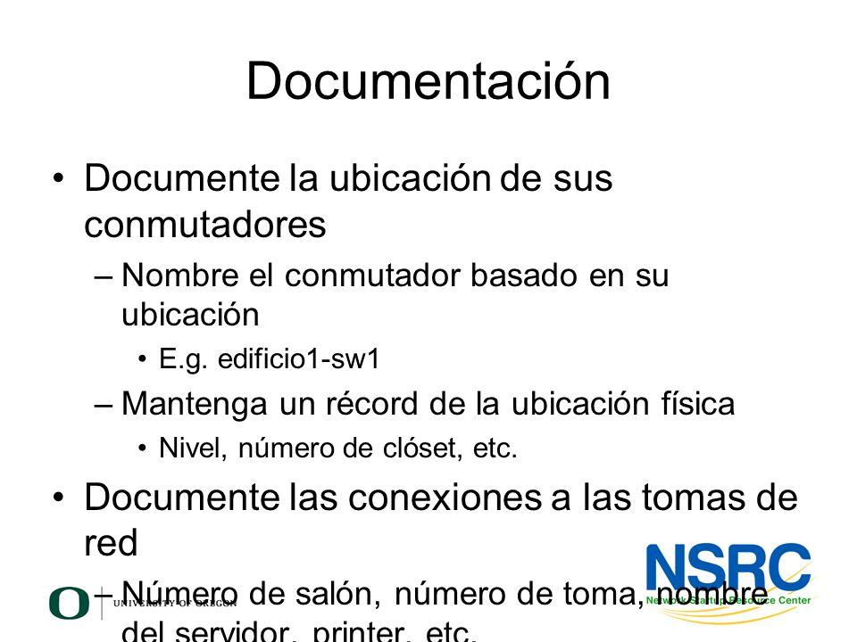 Documentación Documente la ubicación de sus conmutadores