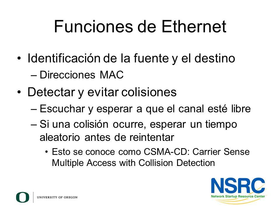 Funciones de Ethernet Identificación de la fuente y el destino