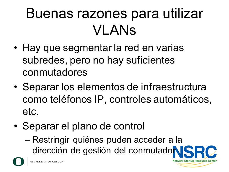 Buenas razones para utilizar VLANs