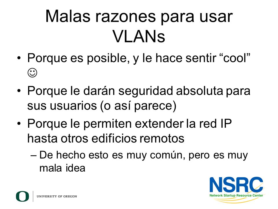 Malas razones para usar VLANs
