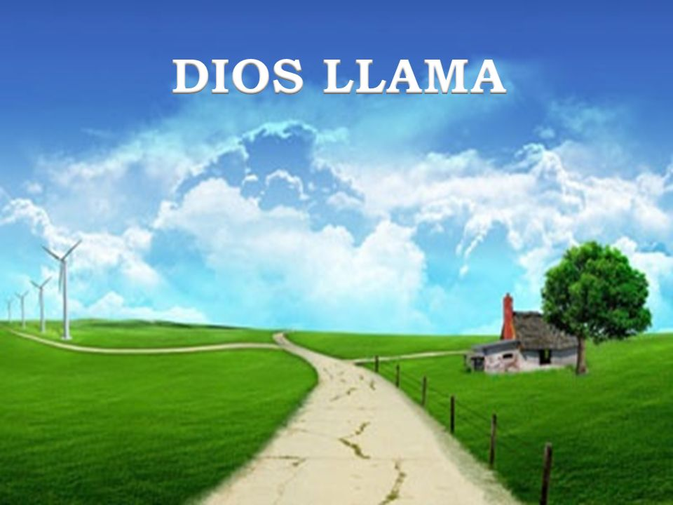 DIOS LLAMA