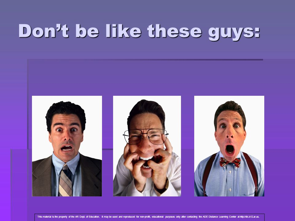 Don't be like these guys: