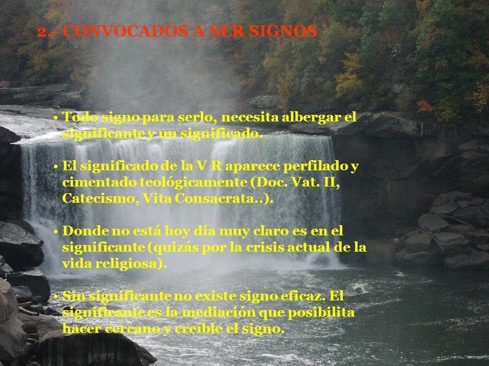 2.- CONVOCADOS A SER SIGNOS