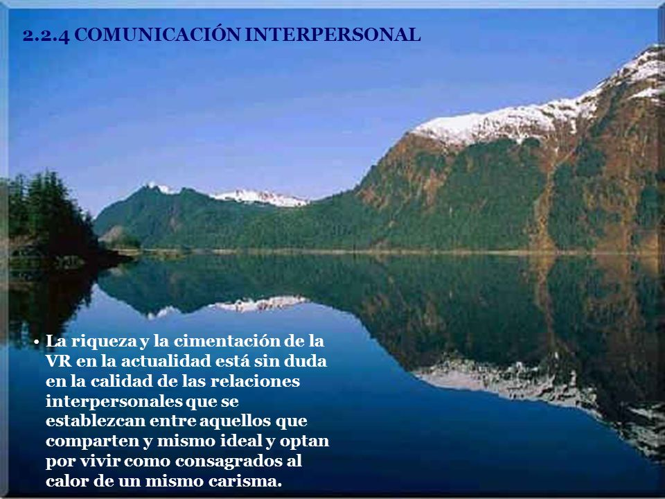 2.2.4 COMUNICACIÓN INTERPERSONAL