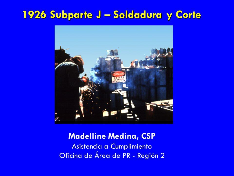 1926 Subparte J – Soldadura y Corte