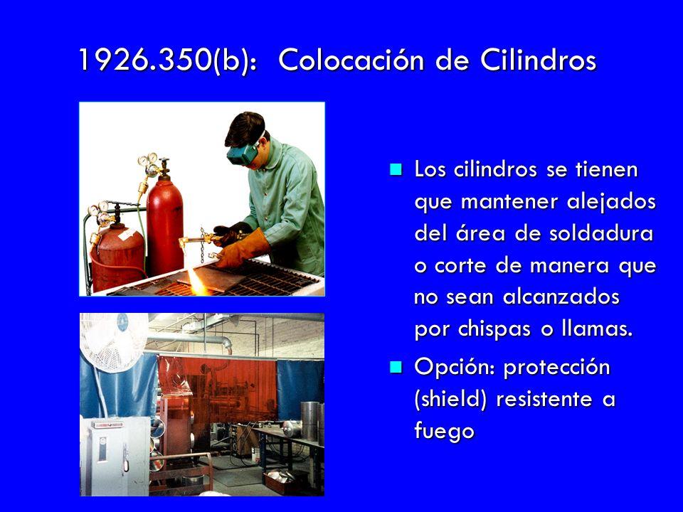 1926.350(b): Colocación de Cilindros