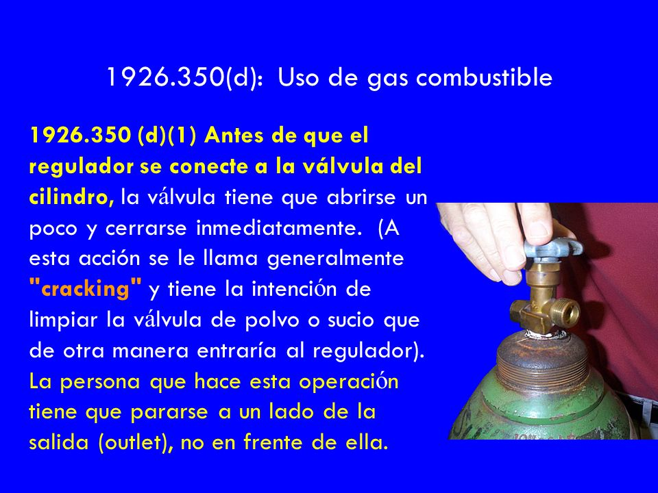 1926.350(d): Uso de gas combustible