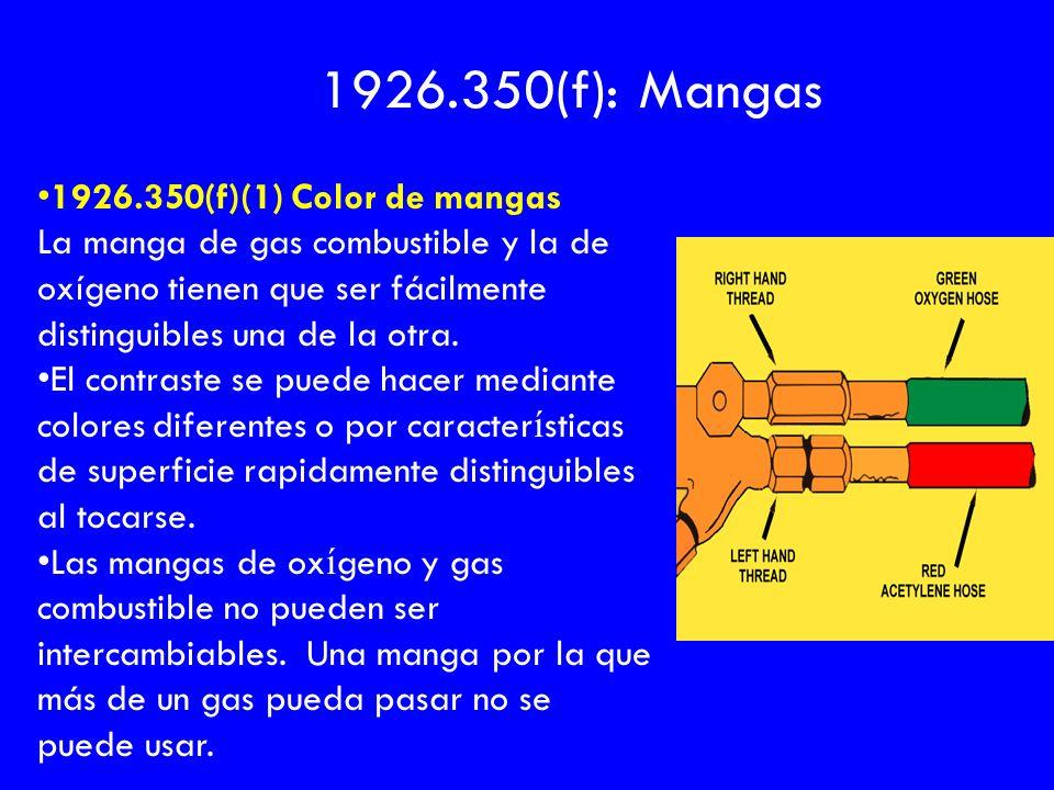 1926.350(f): Mangas 1926.350(f)(1) Color de mangas