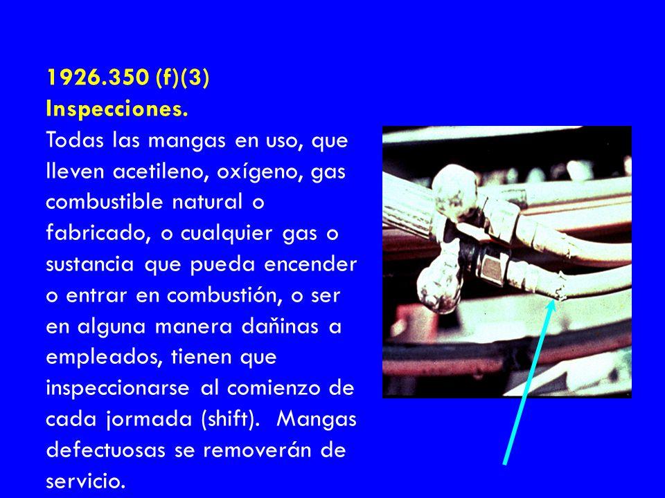 1926.350 (f)(3) Inspecciones.