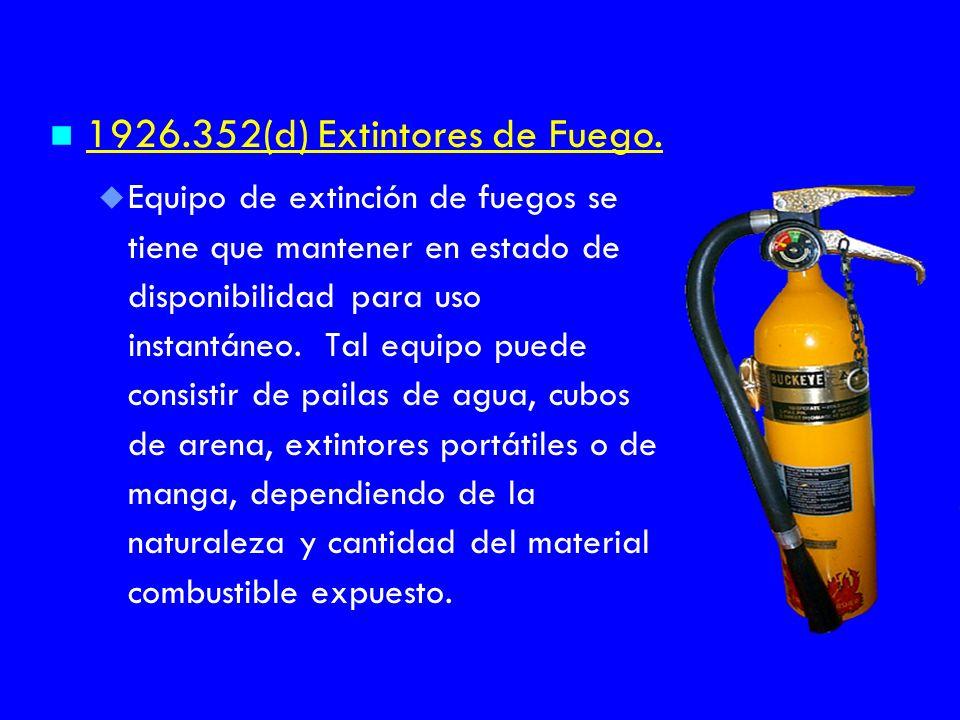 1926.352(d) Extintores de Fuego.
